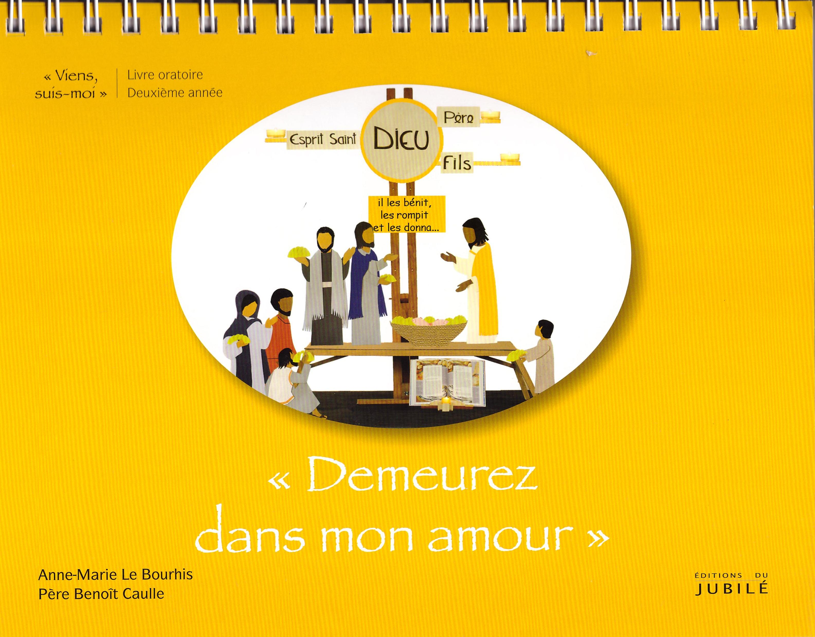 """livre oratoire """"Demeurez dans mon amour"""""""