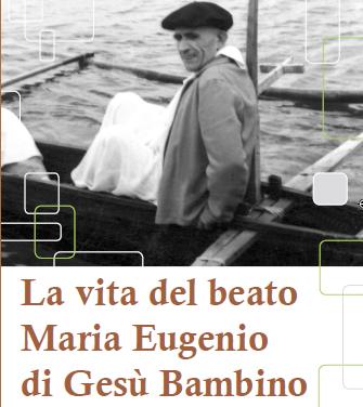 Biografia del Beato Maria Eugenio