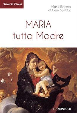 Maria tutta Madre libro