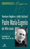 15 días con el Padre María-Eugenio