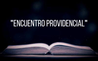 Encuentro providencial